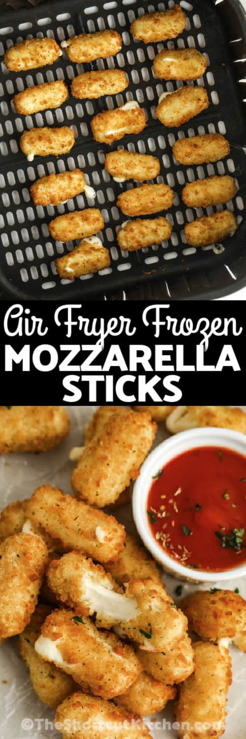 Air Fryer Frozen Mozzarella Sticks in the air fryer and plated with a title