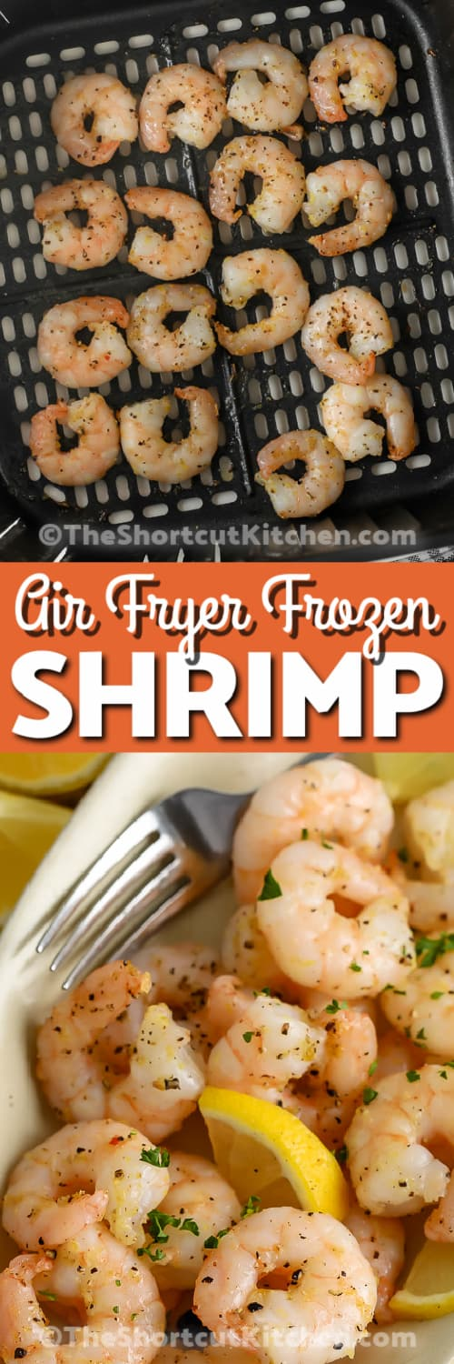 Cooked shrimp in the bottom of an air fryer basket, and Air Fryer Frozen Shrimp in a serving dish under the title