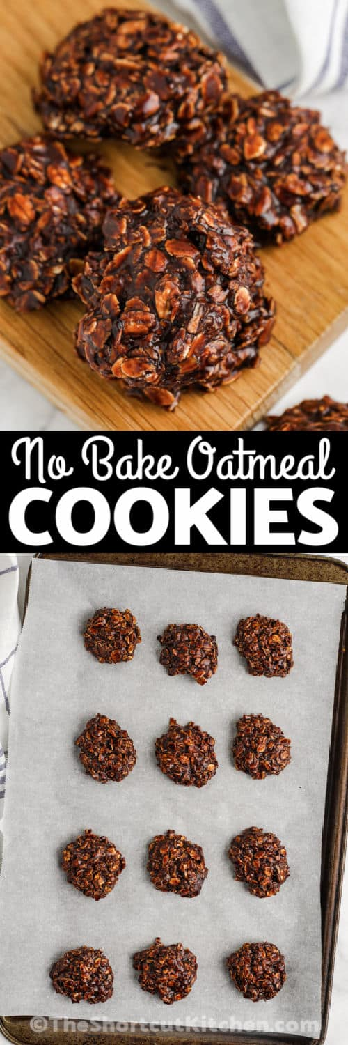 No Bake Chocolate Peanut Butter Oatmeal Cookies on a baking sheet and plated with a title