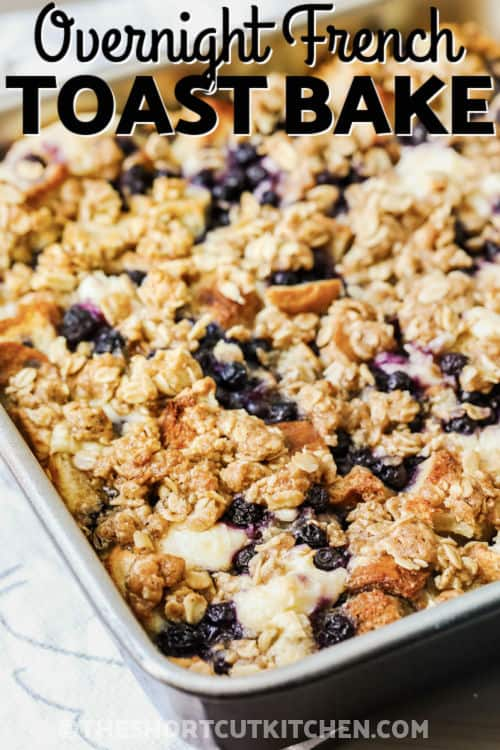close up of Blueberry Overnight French Toast Bake with a title