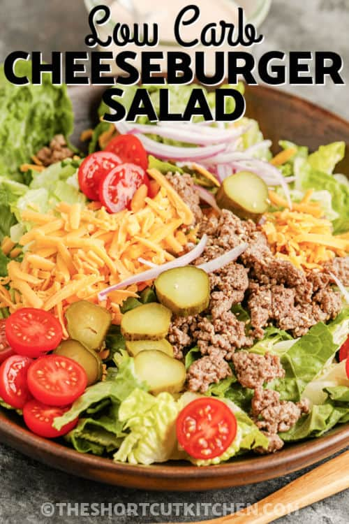 Cheeseburger Salad in a bowl with a title
