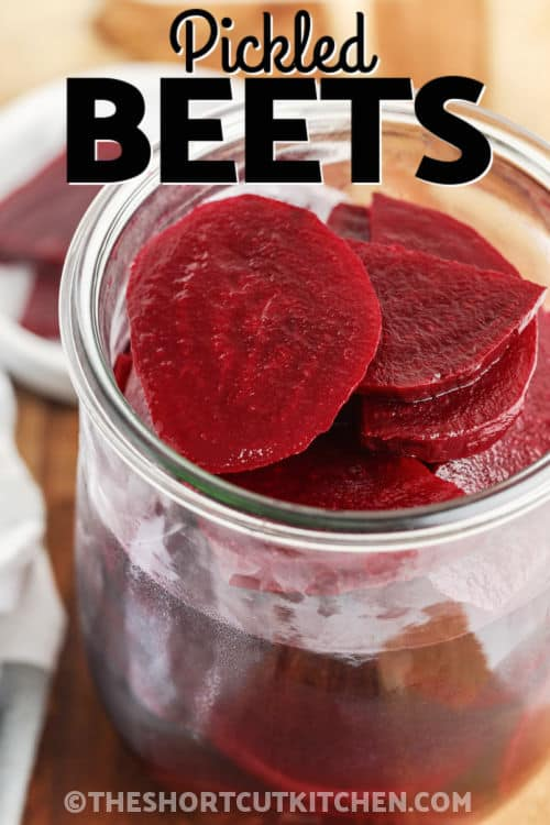 close up of a jar of Quick Pickled Beets with a title