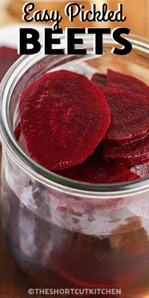 Quick Pickled Beets in a jar with writing