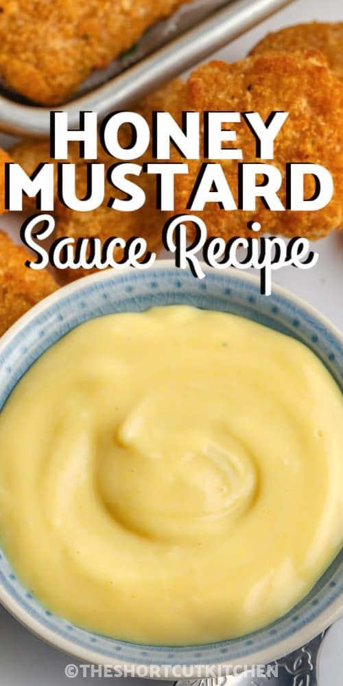 Quick Honey Mustard Sauce Recipe with writing