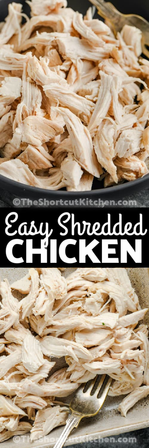 Easy Shredded Chicken in a pan and plated with a title