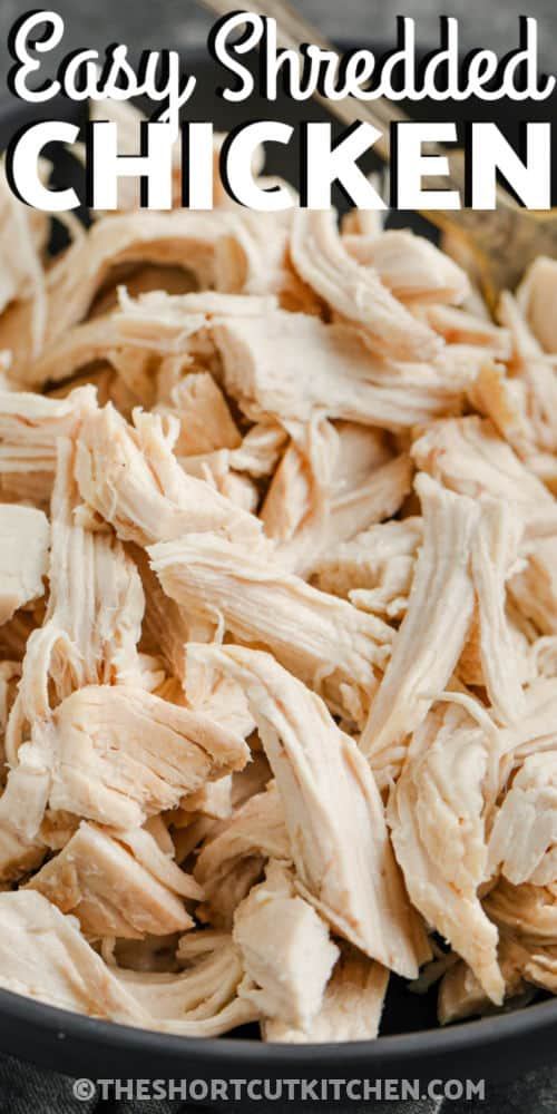 close up of Easy Shredded Chicken with writing