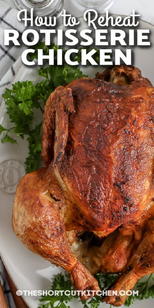 cooked rotisserie chicken and parsley with text