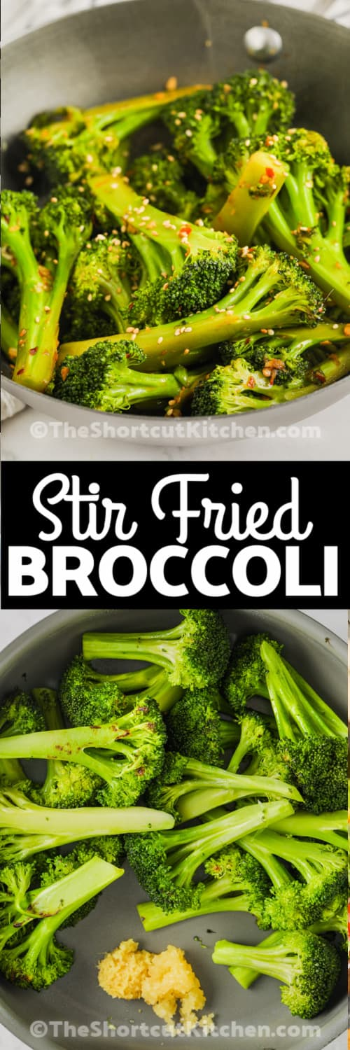 Top image - a serving of stir fried broccoli. Bottom image - broccoli and spices in a baking tray with text.
