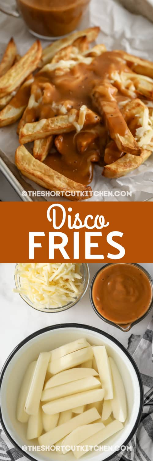 ingredients for disco fries, and finished fries with text