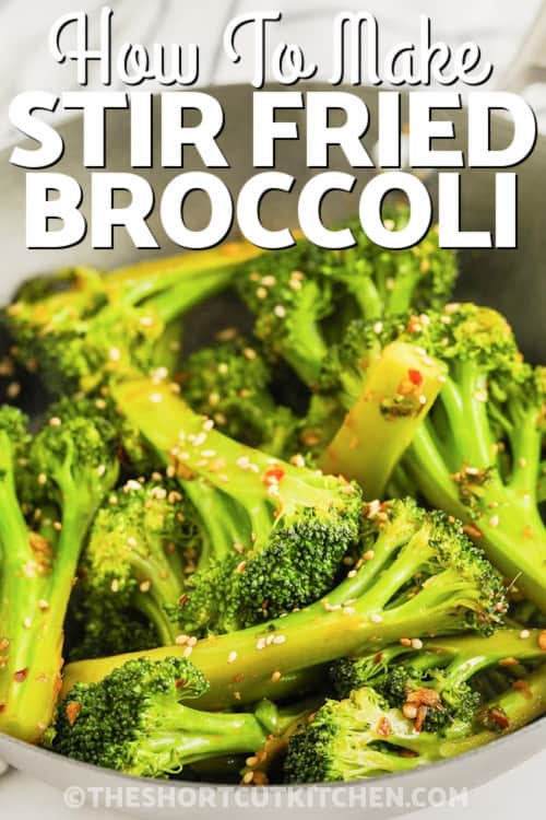 a serving of Stir Fried Broccoli with text