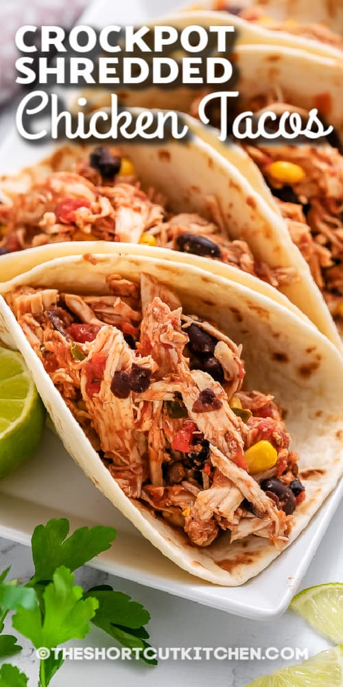 Crockpot shredded chicken tacos with text