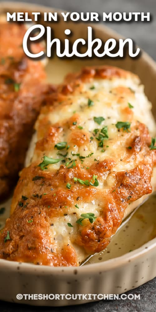 crispy cooked Melt In Your Mouth Chicken in a dish with text