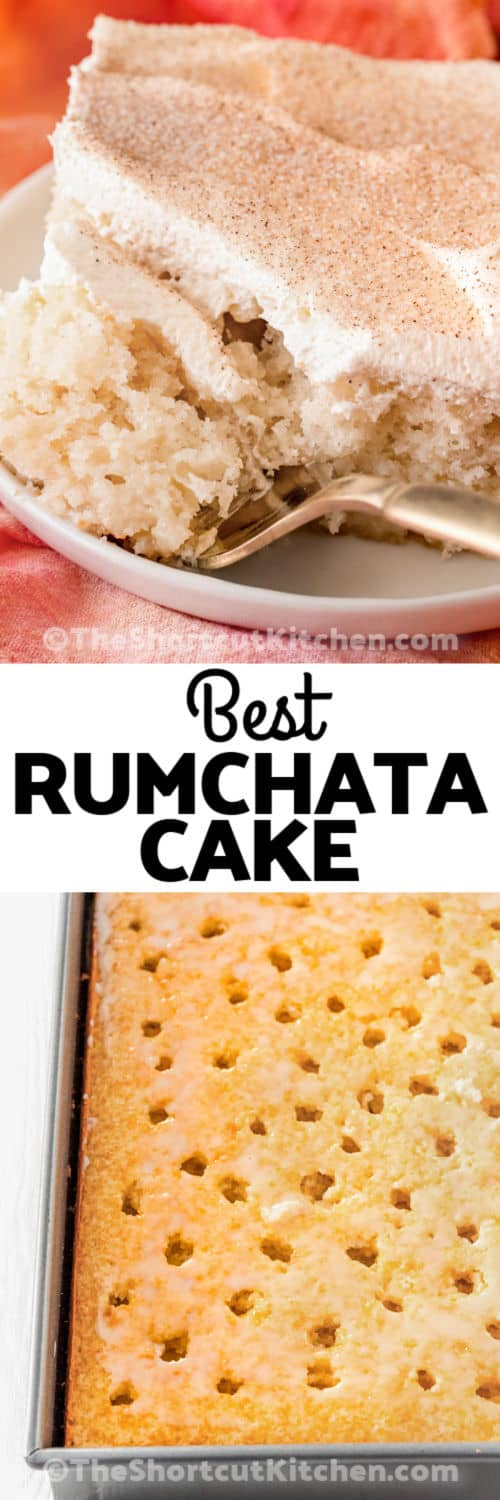 Rumchata Poke Cake in the pan and plated with a title