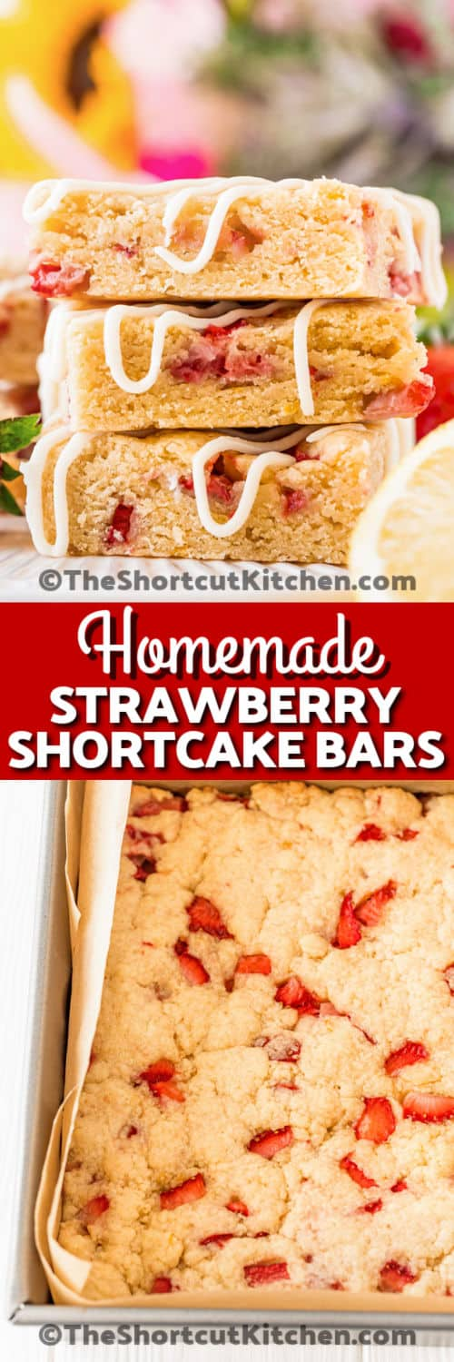 Strawberry Shortcake Bars cooked in the pan and a stack of them with a title