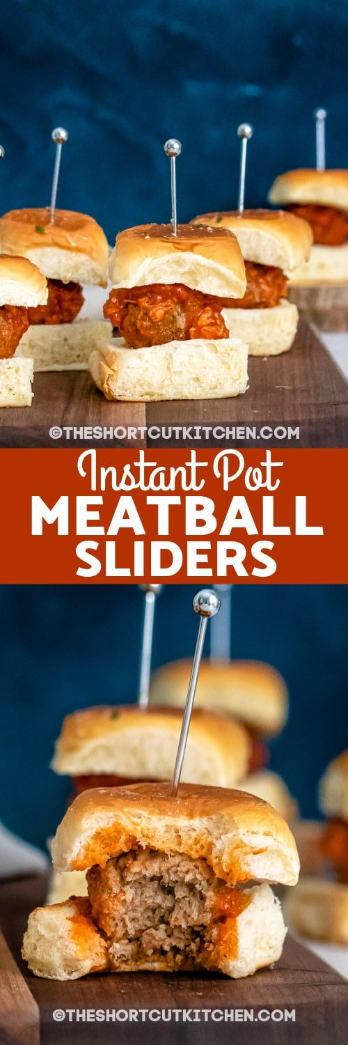 group of Instant Pot Meatball Sliders and single meatball slider with text