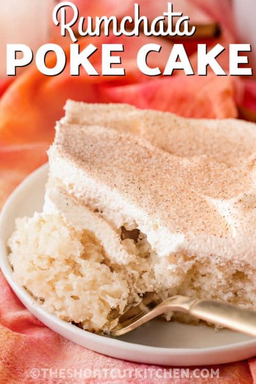 Rumchata Poke Cake on a plate with writing
