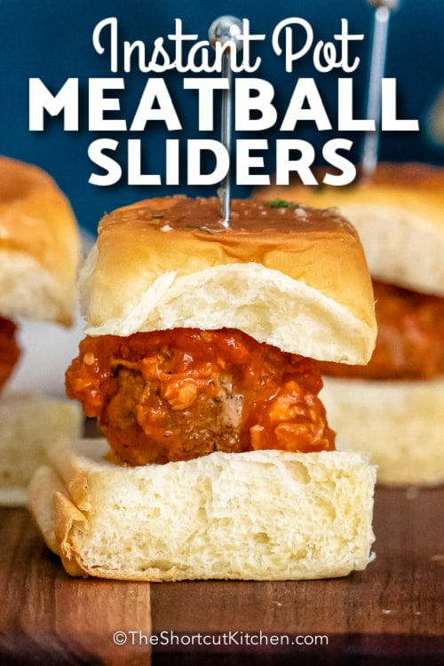 Instant Pot Meatball Slider with text